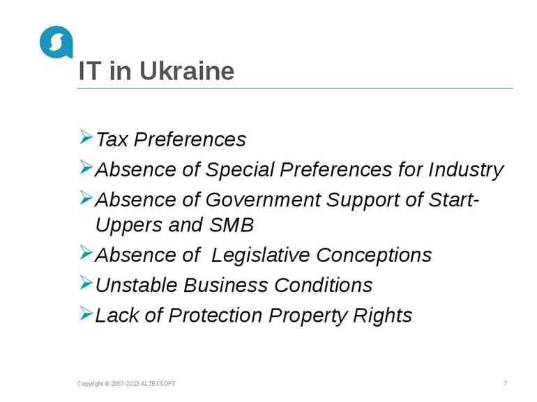 IT in Ukraine Tax Preferences Absence of Special Preferences for Industry Abs...