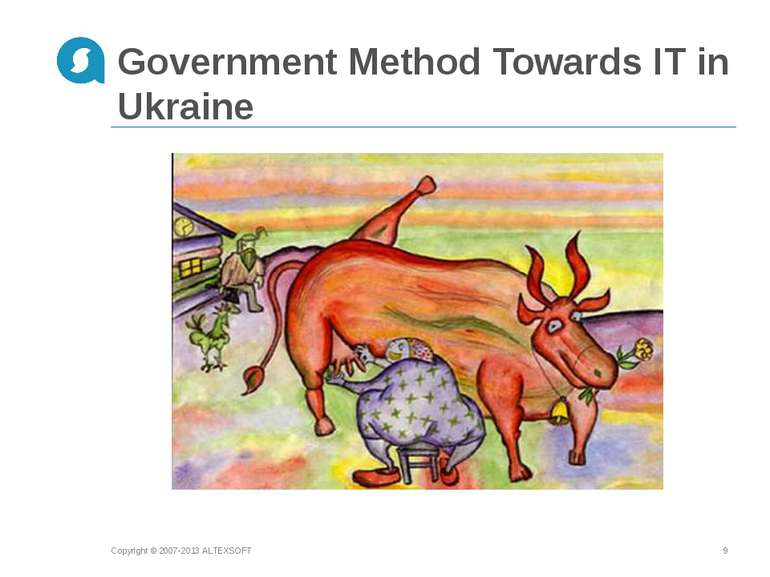 Copyright © 2007-2013 ALTEXSOFT * Government Method Towards IT in Ukraine Cop...