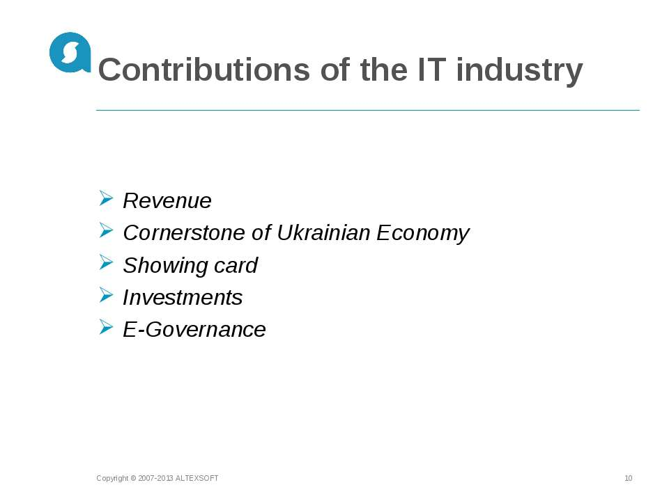 Contributions of the IT industry Copyright © 2007-2013 ALTEXSOFT * Revenue Co...