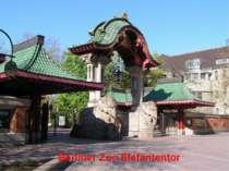 Berliner Zoo Elefantentor