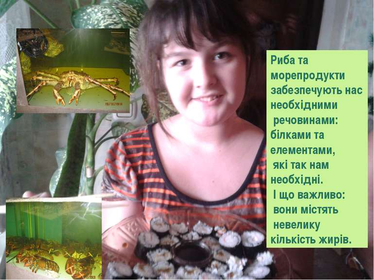 Риба та морепродукти забезпечують нас необхідними речовинами: білками та елем...