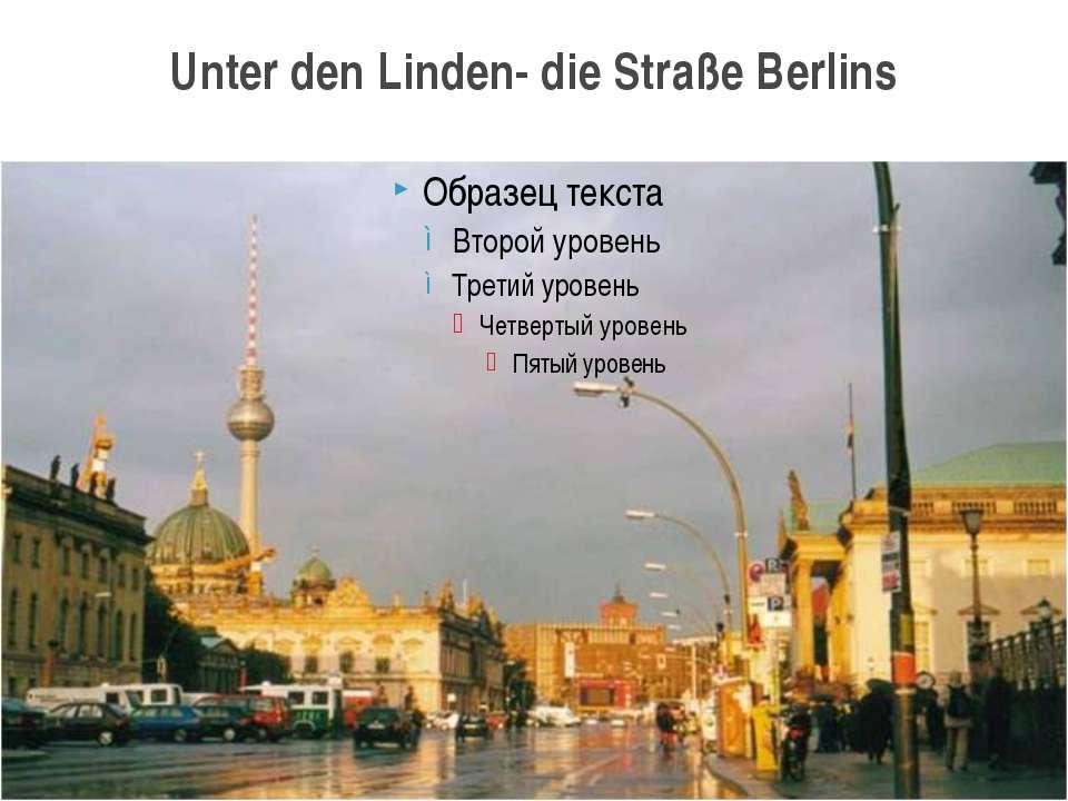 Unter den Linden- die Straße Berlins