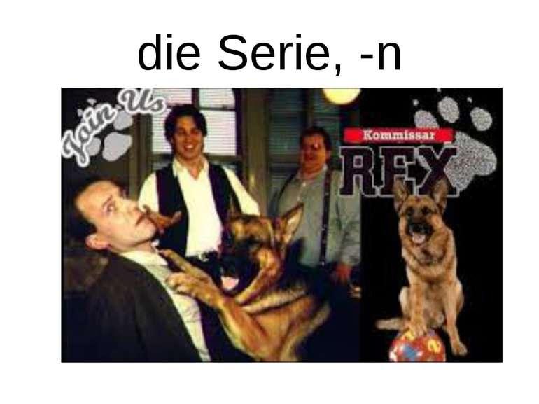 die Serie, -n