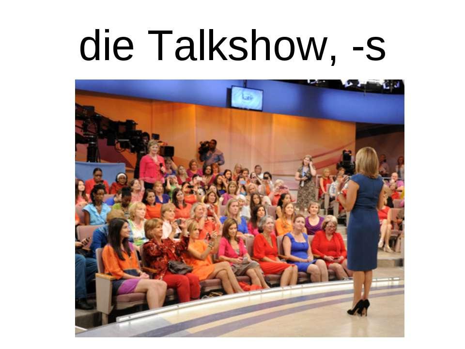 die Talkshow, -s