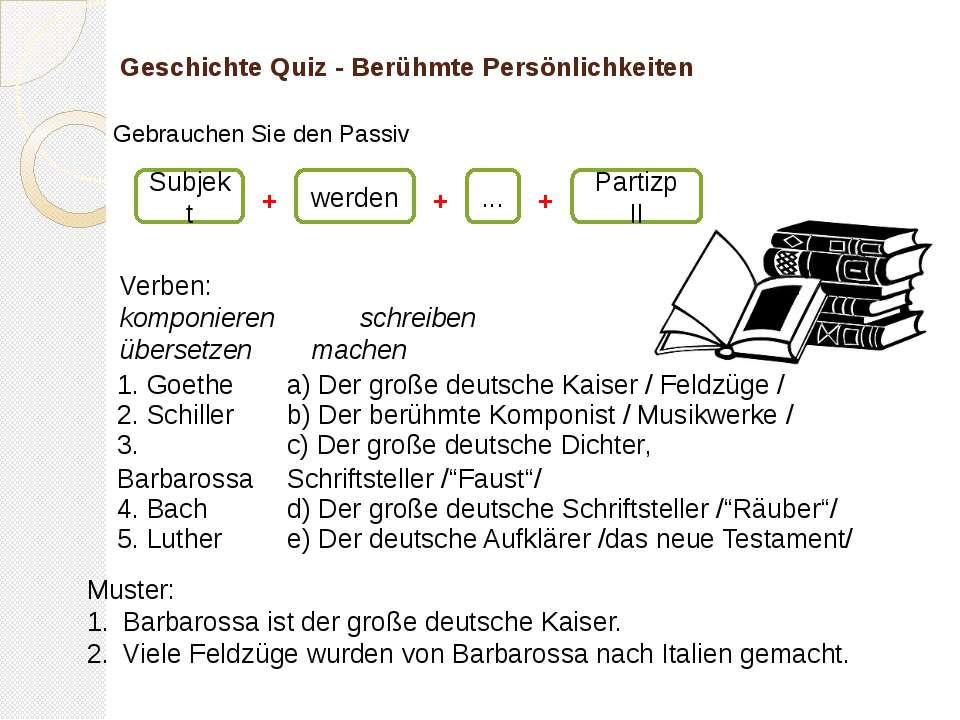Geschichte Quiz - Berühmte Persönlichkeiten Verben: komponieren schreiben übe...