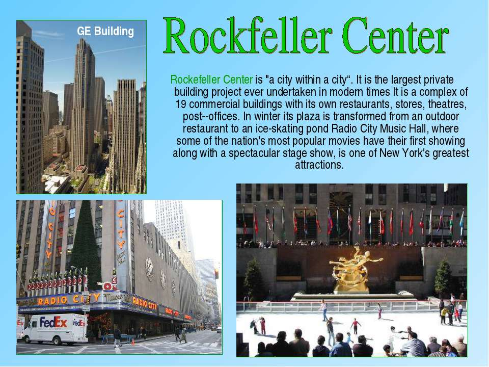 """Rockefeller Center is """"a city within a city"""". It is the largest private build..."""