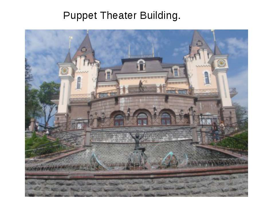 Puppet Theater Building.