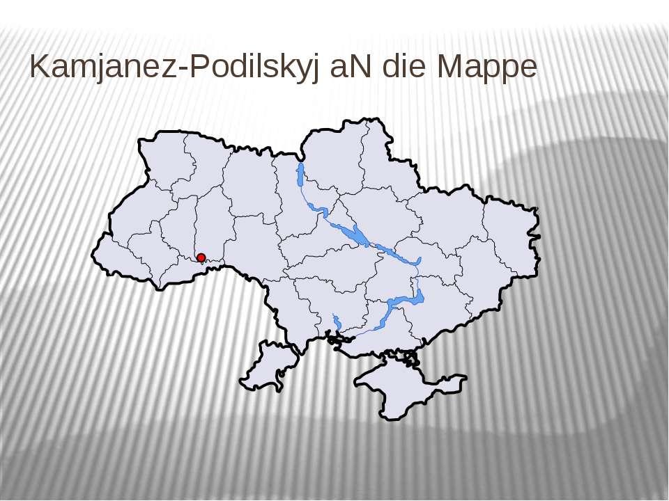 Kamjanez-Podilskyj aN die Mappe
