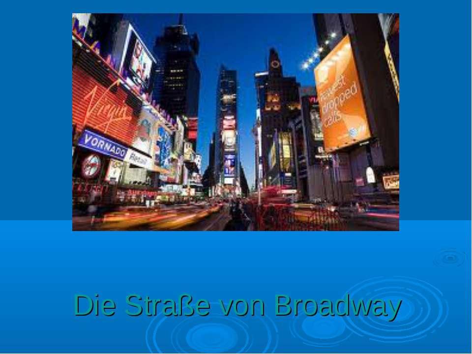 Die Straße von Broadway