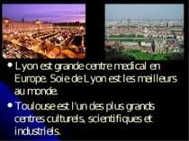 Lyon est grande centre medical en Europe. Soie de Lyon est les meilleurs au m...