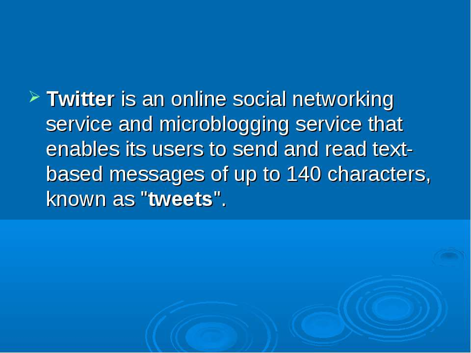Twitteris an onlinesocial networking serviceandmicrobloggingservice that...