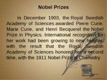 Nobel Prizes In December 1903, theRoyal Swedish Academy of Sciencesawarded ...