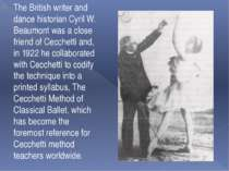 The British writer and dance historian Cyril W. Beaumont was a close friend o...