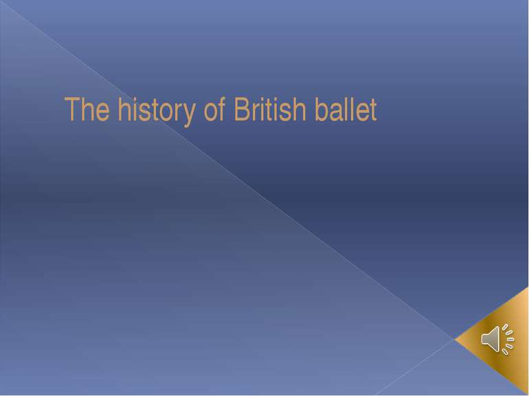 The history of British ballet
