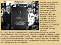 Народні Збори Західної України працювали 26 – 28 жовтня 1939 р. у Львові. У п...