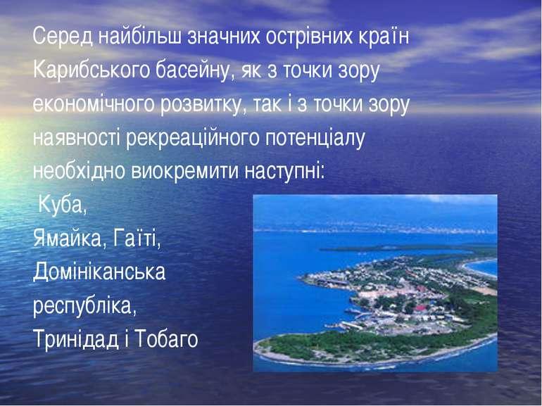 Серед найбільш значних острівних країн Карибського басейну, як з точки зору е...