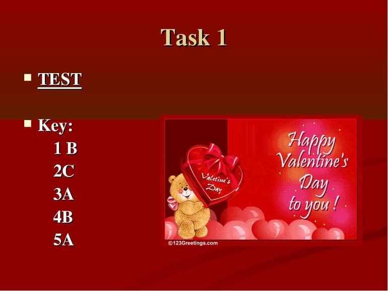 Task 1 TEST Key: 1 B 2C 3A 4B 5A