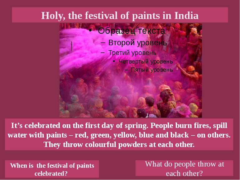 Holy, the festival of paints in India When is the festival of paints celebrat...