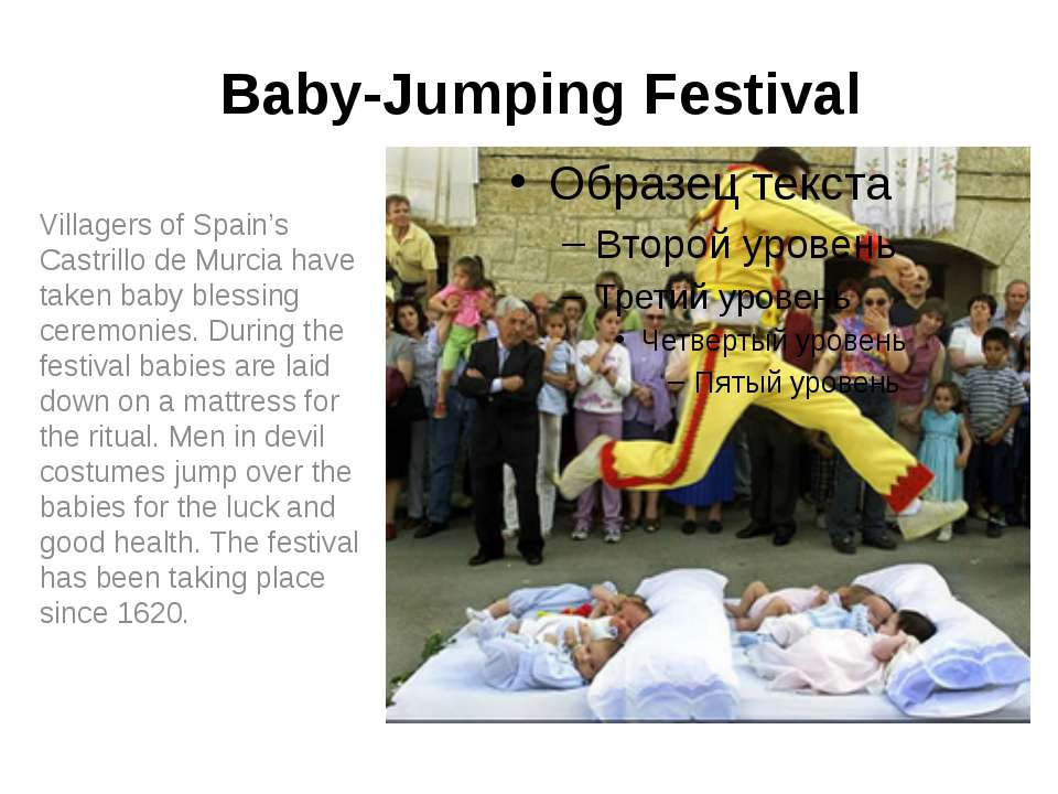 Baby-Jumping Festival Villagers of Spain's Castrillo de Murcia have taken bab...