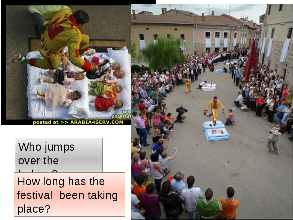 Who jumps over the babies? How long has the festival been taking place?