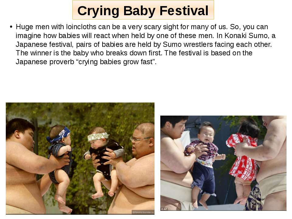 Crying Baby Festival Huge men with loincloths can be a very scary sight for m...