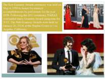 The first Grammy Awards ceremony was held on May 4, 1959 to honor the musical...