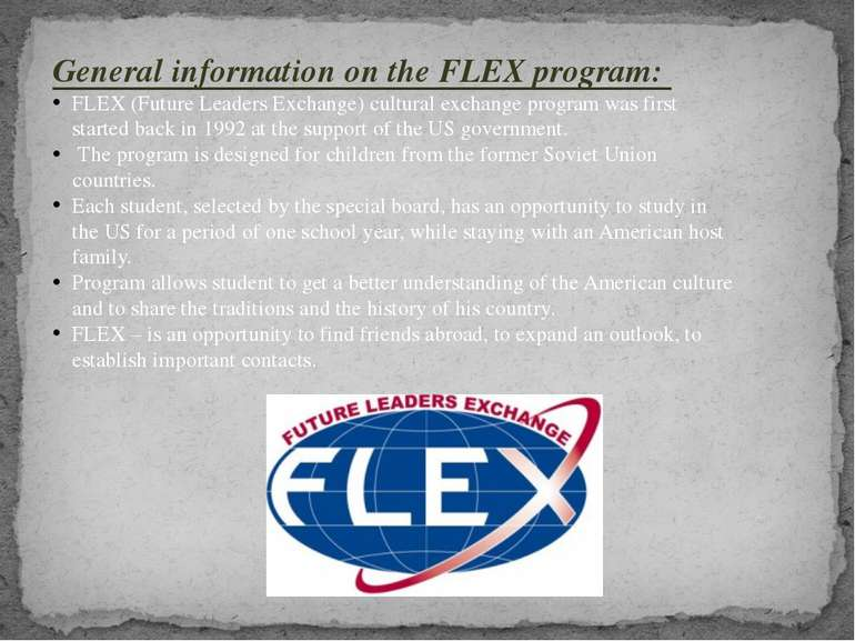 General information on the FLEX program: FLEX (Future Leaders Exchange) cultu...