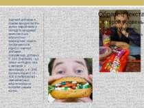 Харчові добавки в наших продуктах На думку виробників у складі їх продукції в...