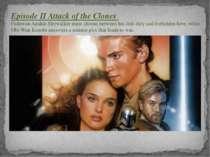 Episode II Attack of the Clones Padawan Anakin Skywalker must choose between ...