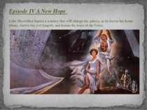 Episode IV A New Hope Luke Skywalker begins a journey that will change the ga...