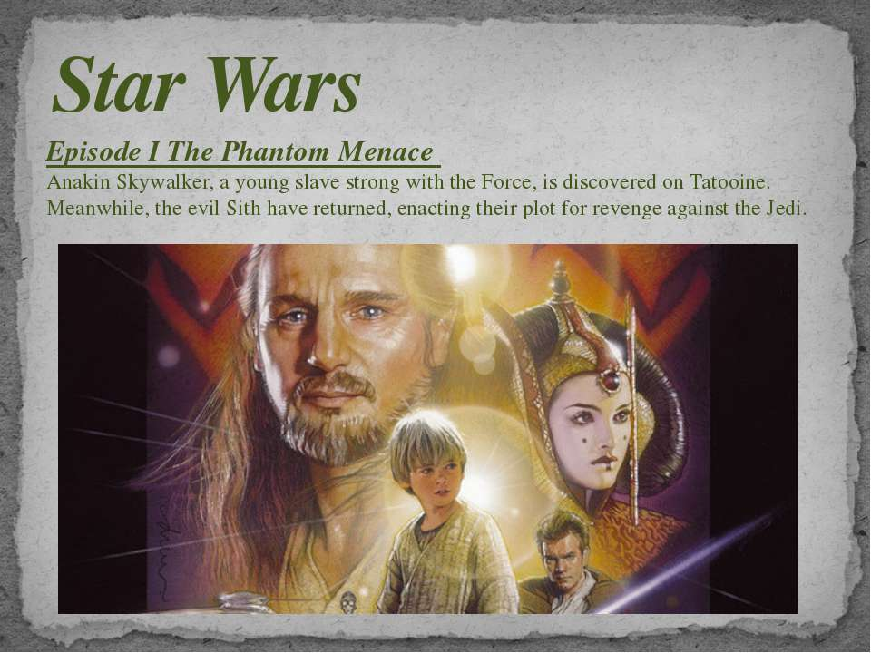 Star Wars Episode I The Phantom Menace Anakin Skywalker, a young slave strong...