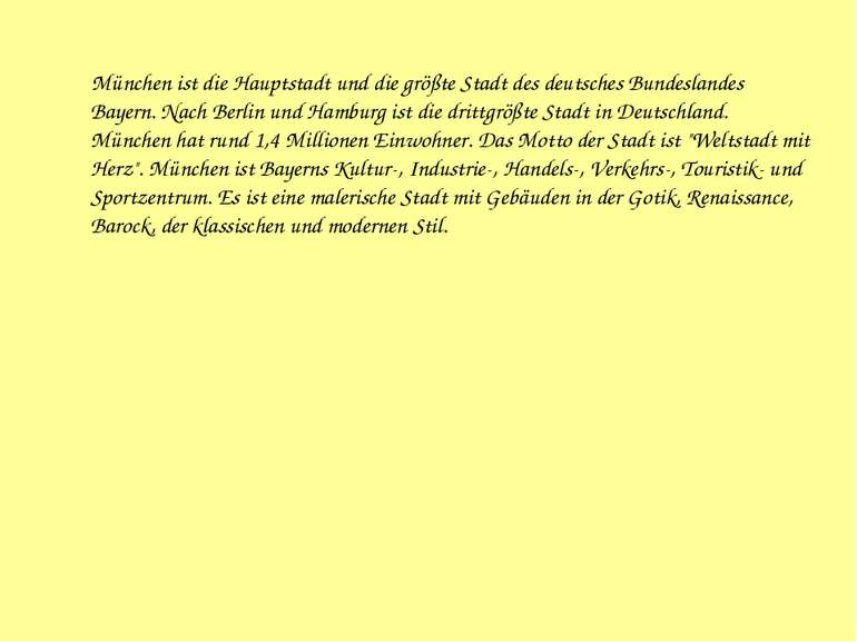 München ist die Hauptstadt und die größte Stadt des deutsches Bundeslandes Ba...