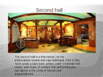 Secondhall The second hall is a folk interior, by the embroidered towels and...
