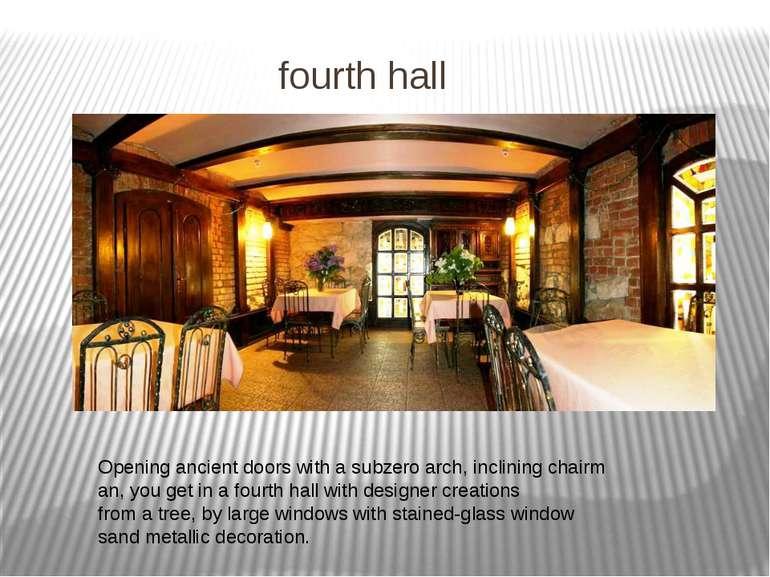 fourthhall Openingancientdoorswithasubzeroarch,incliningchairman,yo...