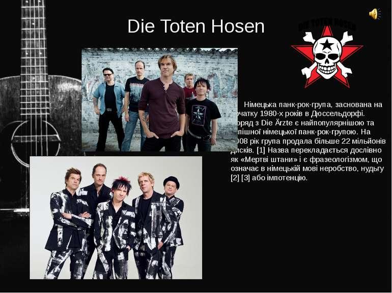 Die Toten Hosen Німецька панк-рок-група, заснована на початку 1980-х років в ...
