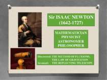 Sir ISAAC NEWTON (1642-1727) MATHEMATICIAN PHYSICIST ASTRONOMER PHILOSOPHER D...