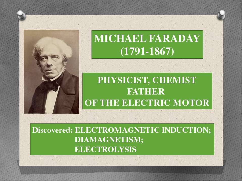 MICHAEL FARADAY (1791-1867) PHYSICIST, CHEMIST FATHER OF THE ELECTRIC MOTOR D...