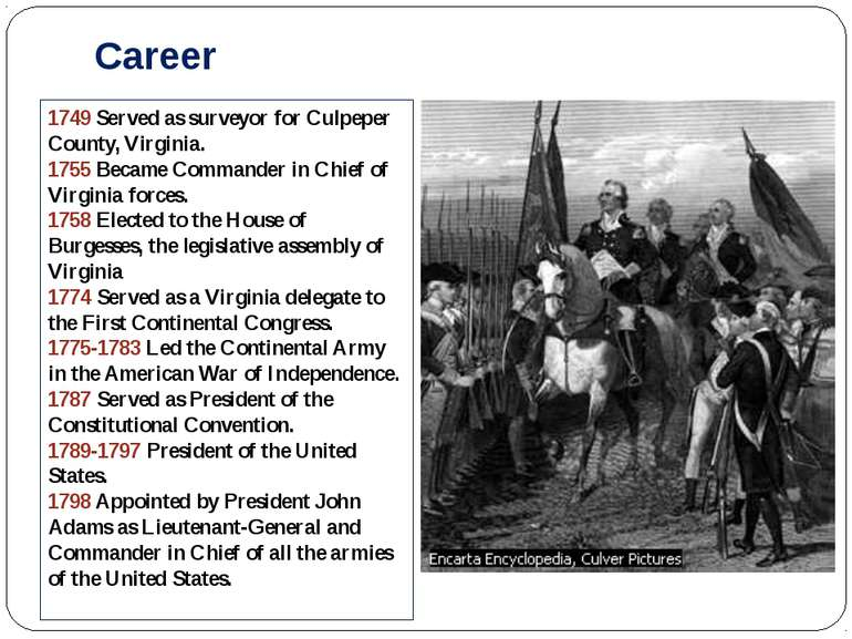 Career 1749 Served as surveyor for Culpeper County, Virginia. 1755 Became Com...