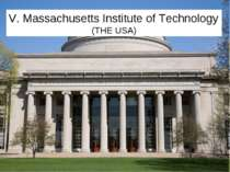 V. Massachusetts Institute of Technology (THE USA)