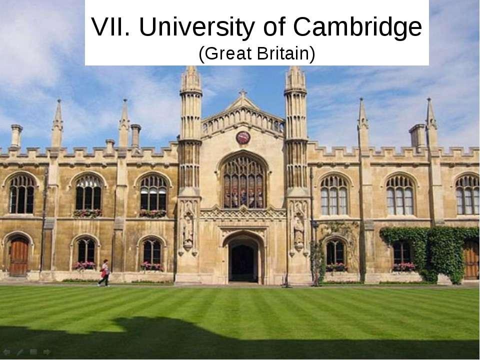 VII. University of Cambridge (Great Britain)