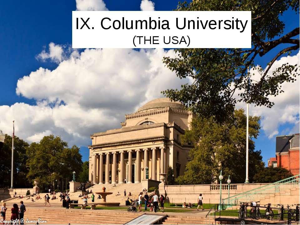 IX. Columbia University (THE USA)