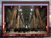 Виключно великий і складний готичний собор на головній площі Мілана є одним з...
