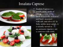 Insalata Caprese Insalata Capreseis a simplesalad, made of sliced freshmoz...