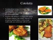 """Cotoletta Cotoletta(fromItalian:costoletta= """"little rib"""", because of the ..."""