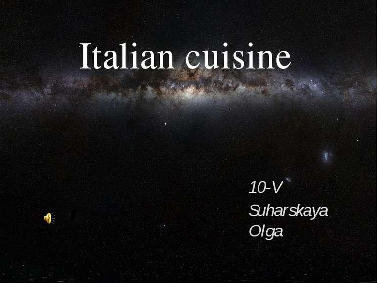 Italian cuisine 10-V Suharskaya Olga