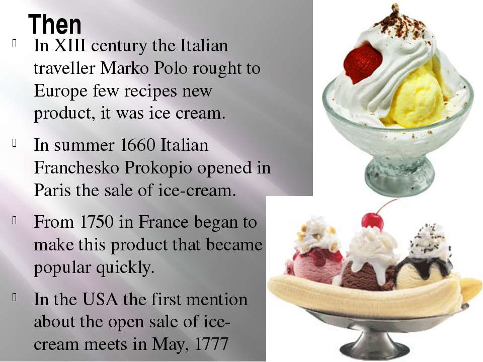 Then In ХІІІ century the Italian traveller Marko Polo rought to Europe few re...