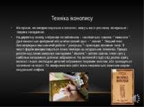 Техніка іконопису Матеріали, які використовуються в іконописі, можуть мати ро...