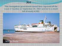 This Senegalese government-owned ferry capsized off the coast of Gambia on Se...