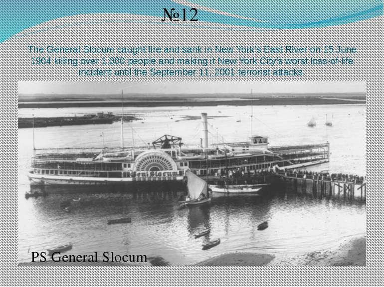 The General Slocum caught fire and sank in New York's East River on 15 June 1...