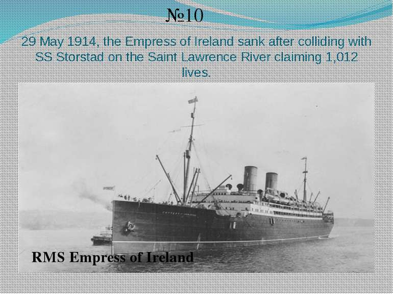 29 May 1914, the Empress of Ireland sank after colliding with SS Storstad on ...